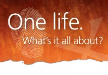 One Life - What's it all about?